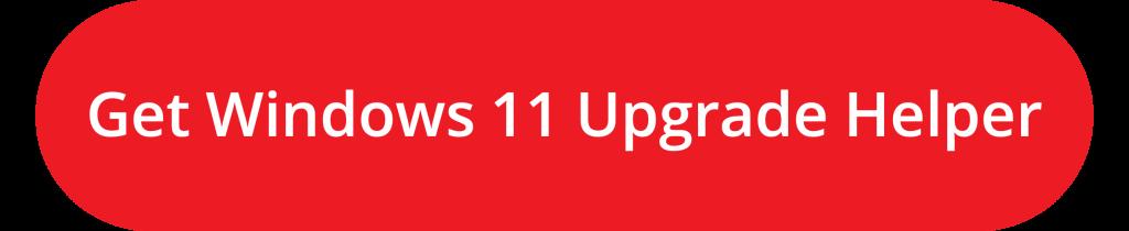 Button_Windows 11 Upgrade Helper_1018